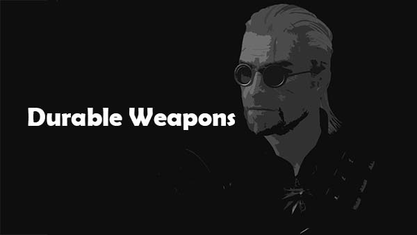 Durable Weapons N' Armors