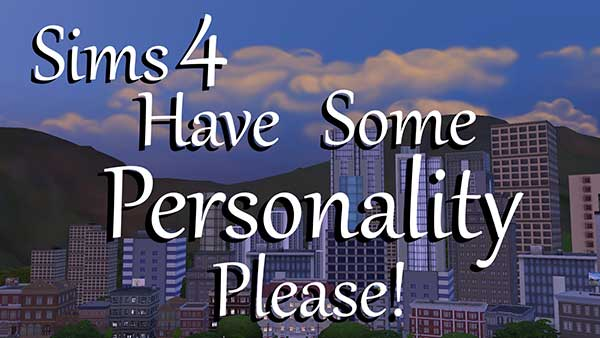 Have-Some-Personality-Please!